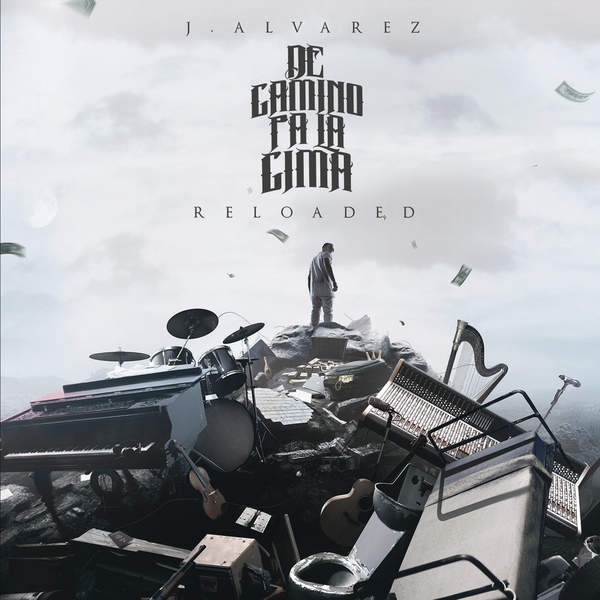 J Alvarez – De Camino Pa' la Cima (Reloaded 2.0) (2015) [iTunes Plus AAC M4A]