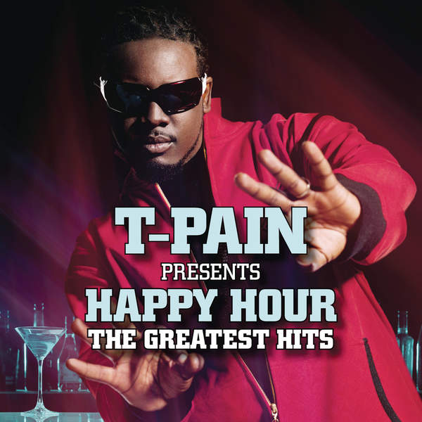 T-Pain – T-Pain Presents Happy Hour: The Greatest Hits (2014) [iTunes Plus AAC M4A]