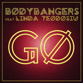 Bodybangers feat. Linda Teodosiu - Go (Bodybangers Back 2 Future Mix)