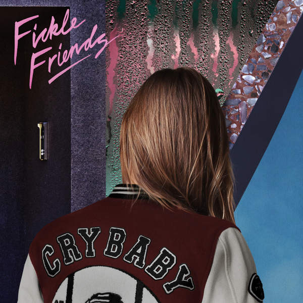 Fickle Friends - Cry Baby - Single [iTunes Plus AAC M4A] (2016)