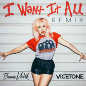 Bonnie McKee & Vicetone – I Want It All (Remix) – Single [iTunes Plus AAC M4A] (2016)