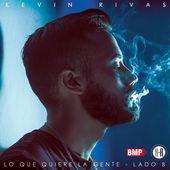 Lo Que Quiere La Gente - Lado B, Kevin Rivas