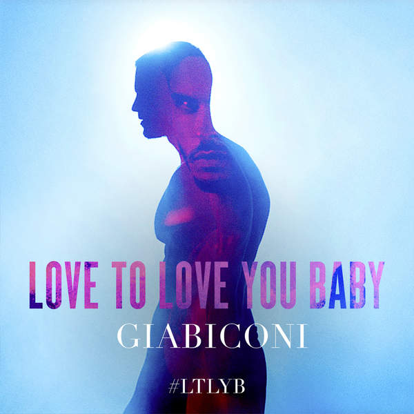 Giabiconi - Love to Love You Baby - Single [iTunes Plus AAC M4A] (2016)
