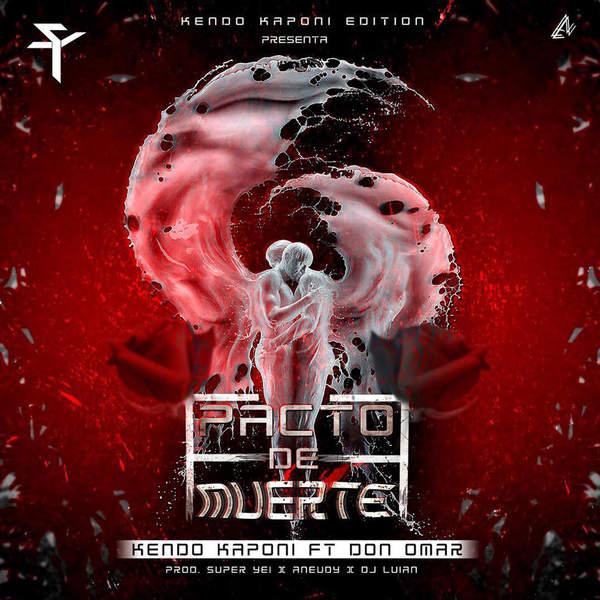Kendo Kaponi - Pacto de Muerte (feat. Don Omar) - Single [iTunes Plus AAC M4A] (2016)