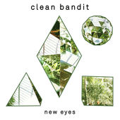 New Eyes (Special Edition), Clean Bandit
