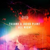 Tujamo & Jacob Plant – All Night – Single [iTunes Plus AAC M4A] (2015)