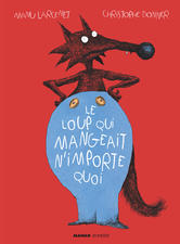 Mango Jeunesse - Le Loup qui mangeait n