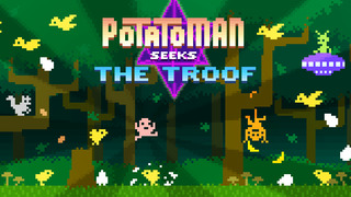 Potatoman Seeks The Troof iOS Screenshots