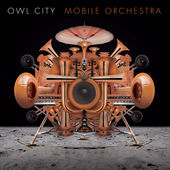 Mobile Orchestra / Owl City