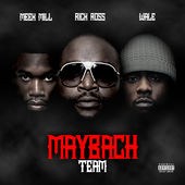 Meek Mill, Rick Ross & Wale – Maybach Team [iTunes Plus AAC M4A] (2015)