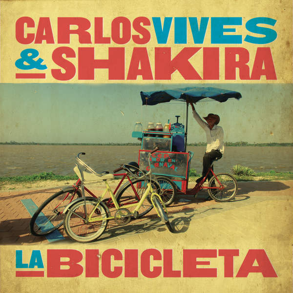 Carlos Vives & Shakira - La Bicicleta - Single [iTunes Plus AAC M4A] (2016)
