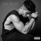 Jake Miller – Overnight – Pre-order Single [iTunes Plus AAC M4A] (2016)