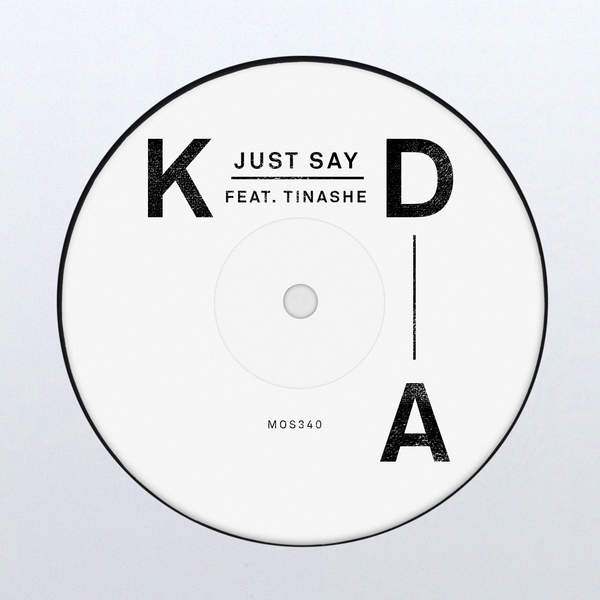KDA - Just Say (feat. Tinashe) - Single [iTunes Plus AAC M4A] (2016)