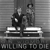 Gin Wigmore – Willing To Die (feat. Suffa & Logic) – Single [iTunes Plus AAC M4A] (2015)