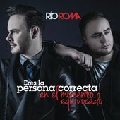 Río Roma – Eres la Persona Correcta en el Momento Equivocado – Single [iTunes Plus AAC M4A] (2015)