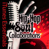 Hip-Hop Soul Collaborations