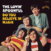 Do You Believe In Magic, The Lovin' Spoonful