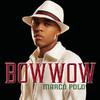 Marco Polo (feat. Soulja Boy Tell 'Em) - Single, Bow Wow