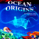 Ocean Origins Life's Adventure Through Time - A...