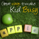 Great Ways to Keep Kids Busy