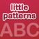 For Kids – Learn Little Patterns ABC