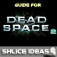 Game Guide For Dead Space 2