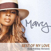 Best of My Love (Gap Holiday Version) - Single, Mary J. Blige