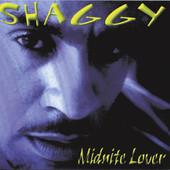 Midnite Lover, Shaggy