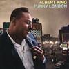 Funky London (Remastered), Albert King