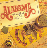 Greatest Hits, Vol. III, Alabama