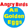 Angry Birds Golden Eggs - All Eggs