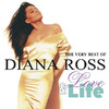 The Very Best of Diana Ross: Love & Life