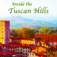 Inside the Tuscan Hills - A Travel App