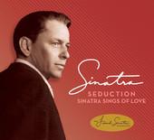 Seduction - Sinatra Sings of Love (Deluxe Edition), Frank Sinatra