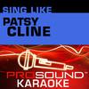 Sing Like Patsy Cline (Karaoke Performance Tracks), ProSound Karaoke Band