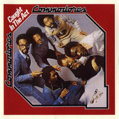 Caught In the Act, The Commodores