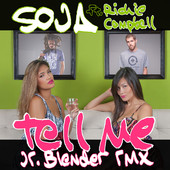 Tell Me (Jr Blender RMX feat. Richie Campbell) - Single, SOJA