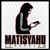 Jerusalem (Out of Darkness Comes Light) - Single, Matisyahu