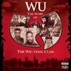 Wu: The Story of the Wu-Tang Clan, Wu-Tang Clan