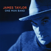 One Man Band (Live), James Taylor