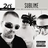 20th Century Masters - The Millennium Collection: The Best of Sublime, Sublime