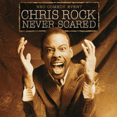 Chris Rock: Never Scared. View In iTunes $9.99. SD Version; Genre: Comedy ...