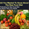 All You Want To Know About Raw Foods Diet