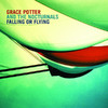 Falling or Flying - Single, Grace Potter & The Nocturnals