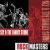 Rock Masters, Sly & the Family Stone
