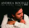 Aria - The Opera Album, Andrea Bocelli