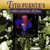 Tito Puente's Golden Latin Jazz All Stars - In Session, Tito Puente