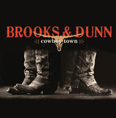 Cowboy Town, Brooks & Dunn