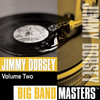 Someday Sweetheart  - Jimmy Dorsey