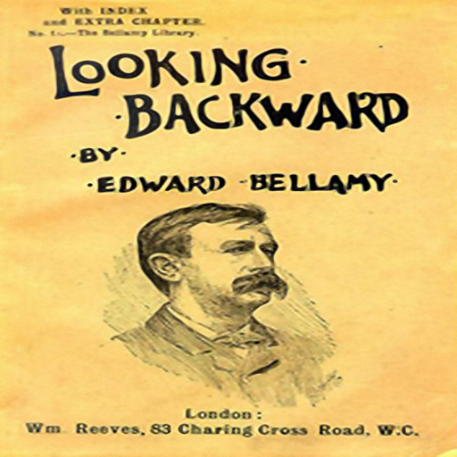 essay on looking backward by edward bellamy